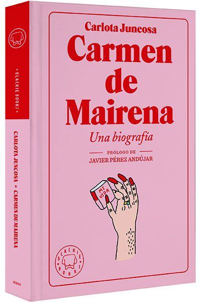 Carmen De Mairena biografía Blackie Books
